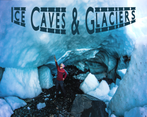 Ice Caves & Glaciers Album